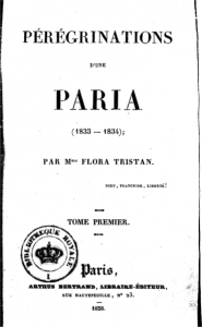 Obra de Flora Tristán: 'Peregrinación de una Paria'