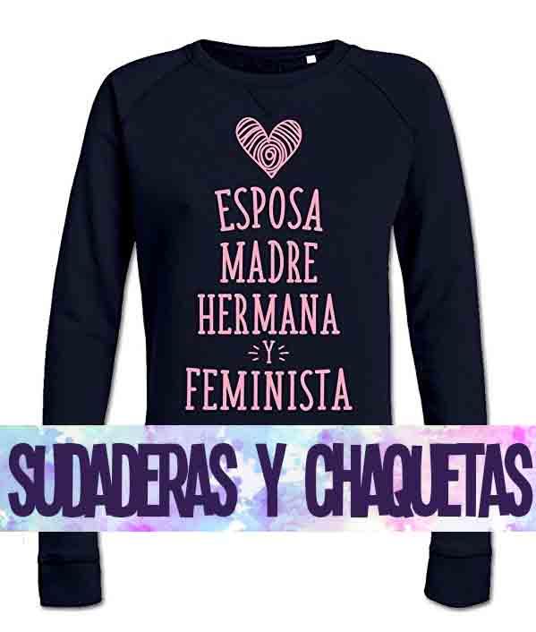 SUDADERAS Y CHAQUETAS FEMINISTAS